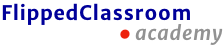 Flipped Classroom Academy